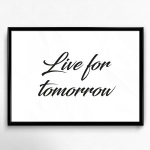 live for tomorrow poster
