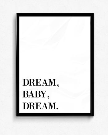 dream baby dream poster