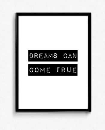 Dreams can come true poster