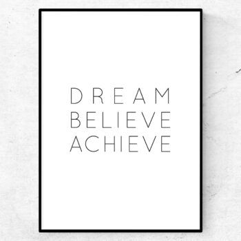 dream believe achieve poster