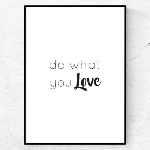 Do what you love poster tavla