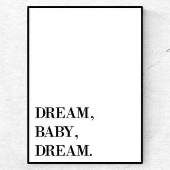 dream baby dream poster tavla