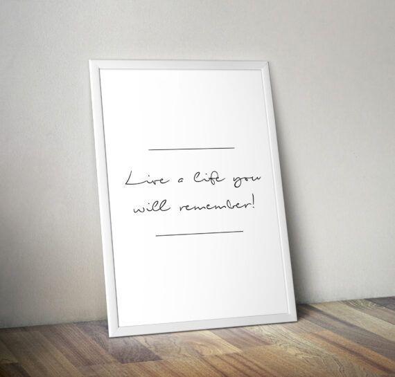 Live a life you will remember avicii citat poster tavla