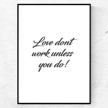 Love dont work unless you do poster tavla