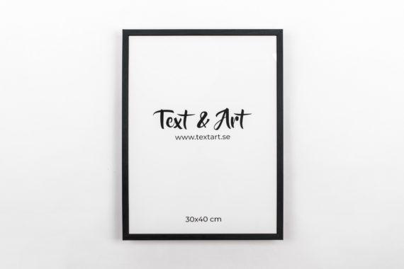 Text & Art ram svart 30x40cm