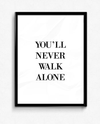 You'll never walk alone poster liverpool